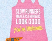 Crossfit Workout Fitness SLOW RUNNERS Make FAST Runners Look Good Burnout Tank Gym Tank-top