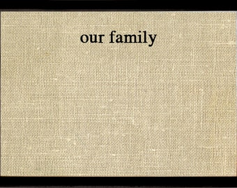 Black frame our family burlap pinboard
