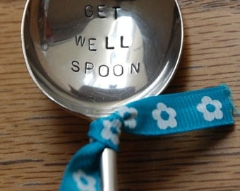 Get Well Spoon - Hand Stamped Vintage Spoon by MariLouImpressions - Hand Made Unique Gift - Perfect Individual Gift