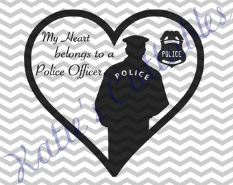My Heart Belongs To A Police Officer .SVG File