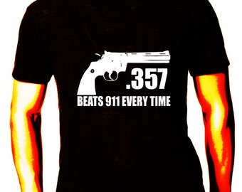 357 Magnum Beats 911 Every Time! T shirt