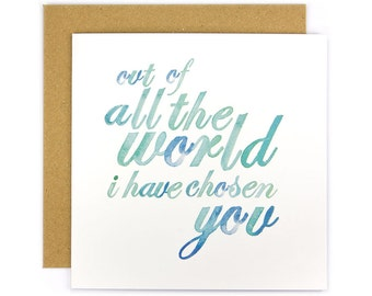 I Have Chosen You Greeting Card | Made In Australia