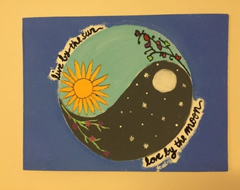 Live By The Sun Love By The Moon custom canvas painting
