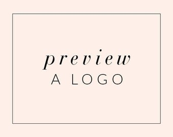 Preview a Logo Design - Logo Add-On - Try It Before You Buy - Logo Preview - Sample a Logo Design