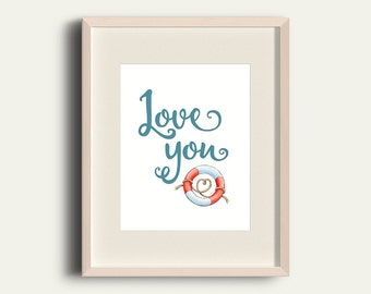 Wall Art Printable, Love you watercolor, Nautical print, Love print, DIY wall art, statement print, 8 x 11 print, rope print, blue red print