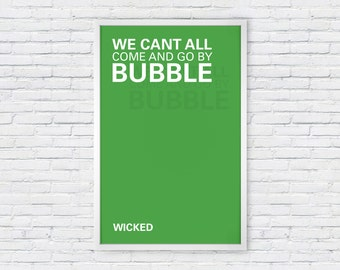 Wicked Quote Poster Print - Bubble