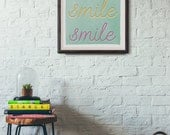 smile art print - two size options - typography print