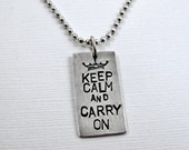 Keep Calm and Carry On Sign Necklace - Sterling Silver Stamped Crown
