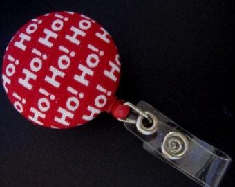 HO HO HO Fabric and Mylar Covered Retractable Badge Reel