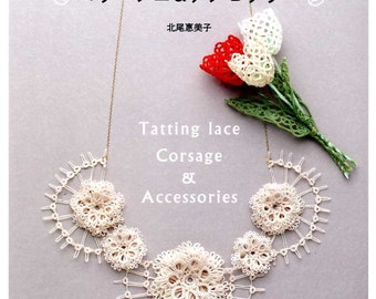 Tatting Lace Corsage and Accessories -  Japanese Craft Book MM