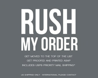 RUSH my ORDER - Fast turnaround for gifts - Procrastinators' Friend -  Gets your gift in a hurry -  Includes USPS Priority Shipping - Help