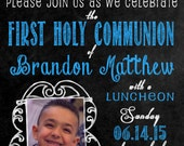 Personalized  Communion Invitations Boy or Girl Chalkboard Style with Photo Printable