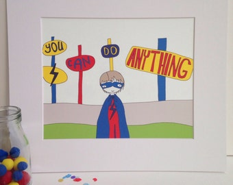 """Illustration Print - You Can Do Anything-  A4/8x10"""""""
