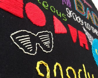 hand embroidery. 1980s art. eighties slang hoop art. grody to the max.no duh.black and neon. wall art. back to the future. retro CLEARANCE