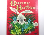 Bunny Button Vintage 1950s Whitman Children's Book by Revena Illustrated by Bernice Myers