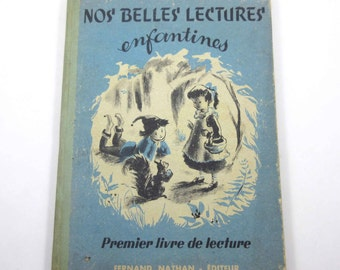 Nos Belles Lectures Enfantines Vintage 1950s French School Text Book or Primer