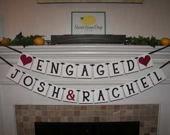 engagement decorations engaged wedding decor banner ENGAGED with Custom Names - Sign - Photo Prop
