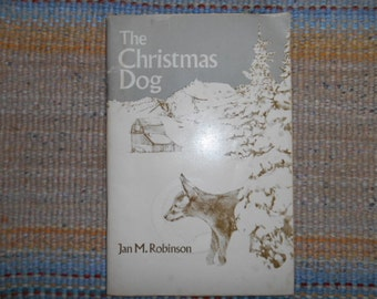 1969 The Christmas Dog SC Book by Jan M. Robinson Weekly Reader Book Childrens book