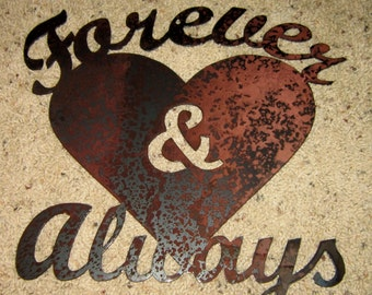 Forever & Always-metal art, sweetheart art, romance, home decor, wall art