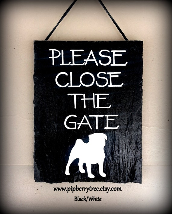Please Close The Gate Dog - Breed Specific - Hand Painted Decorative 5 x 7 Slate Sign