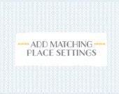 Add matching PLACE SETTINGS