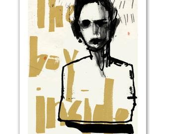 The boy Inside Art Print