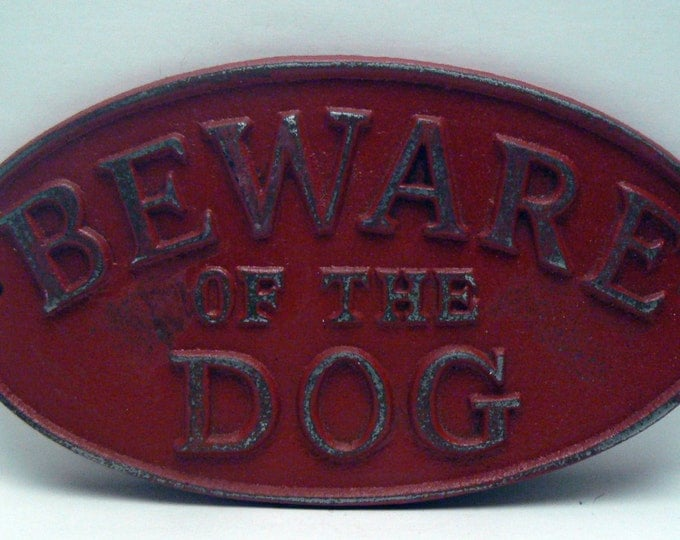 Beware of the Dog Oval Cast Iron Sign Painted Colonial Heritage Red Wall Gate Fence Decor Plaque Shabby Style Chic Distressed