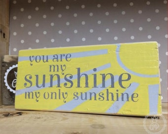 You are my sunshine wood block Art hand painted