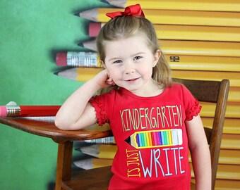 Girls Kindergarten is Just Write Shirt; School Applique Shirt, Homeschool, Pre-K, 1st Grade, 2nd Grade Shirt, Back-to-School Shirt, LDM
