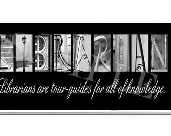 LIBRARIAN  Inspirational Plaque black & white letter art