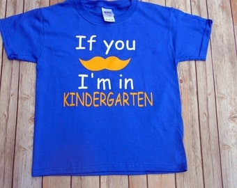 Kindergarten t-shirt-If you must know-First Day Of Kindergarten-Teacher-boys back to school shirt school-Elementary School-School Supplies-