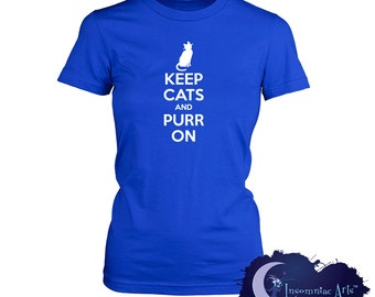 Keep Cats and Purr On Ladies T-Shirt