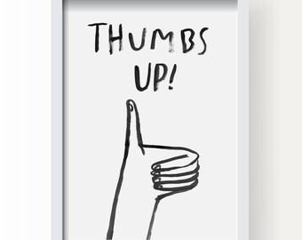 8.5 x 11 Thumbs Up! print