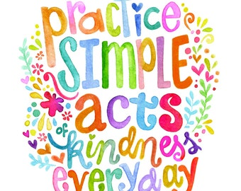 Simple Acts of Kindness - PRINT