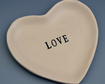LOVE Heart Shaped Porcelain Ceramic Dish / Small Plate / Rings - Hand Stamped Wedding or Bridal Shower Gift