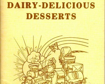Buckeye Dairy Boosters Dairy Delicious Desserts Ice Cream Custard Cheese Cake Recipe Cook Book Cookery Vintage 1980s Ohio Cooking Pamphlet