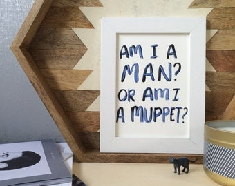Am I a man, or am I a muppet? Watercolor art