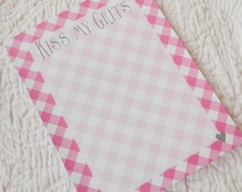 Southern Expressions Notepad -kiss my grits
