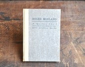 Roger Morland A Quaker Idyll - Antique Book