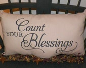 UNSTUFFED Primitive Pillow COVER Count Your Blessings Country Home Decor Decorative Cushion Decoration 17 1/2 x 11 Tan Painted  wvluckygirl