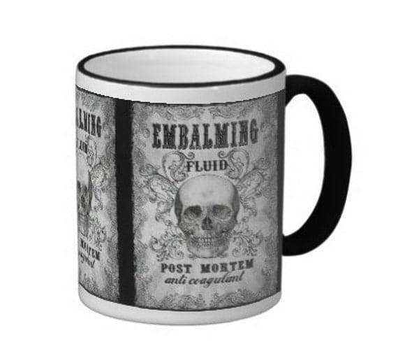 Embalming fluid coffee mug