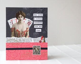 Handmade Greeting Card - Loves a little nonsense - vintage inspired - friendship, birthday, humor, encouragement, celebration