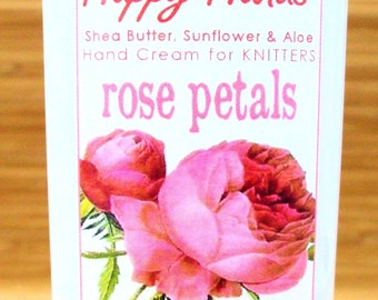 Rose Petals Scented Hand Cream for Knitters - 2oz Travel Size  HAPPY HANDS Shea Butter Hand Lotion