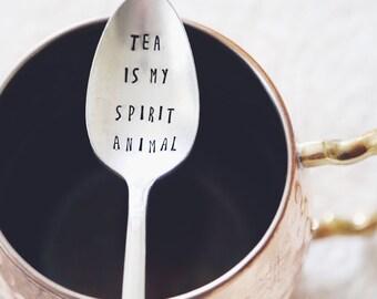Tea is my Spirit Animal (TM)-  Hand Stamped Vintage Coffee Spoon for COFFEE LOVERS