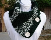 READY To SHIP Extra Large Neck Warmer Scarf Buttoned Cowl OOAK Dark Green, Off White, Wood Buttons, Thick Winter Crochet Knit