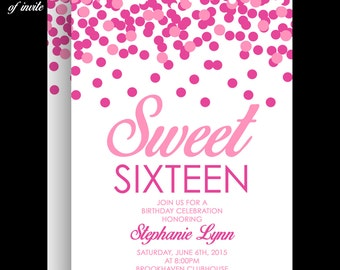 Pink Confetti Sweet 16 Birthday Invitation, Use for Any Event
