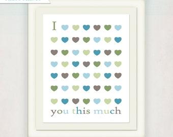I Love You This Much art print // Modern Nursery Art print in green //  Baby Shower Gift // Baby Wall Art // Boy's Nursery Decor