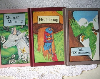 Three Stephen Cosgrove children's books, Jake O'Shawnasey,Hucklebug and Morgan Morning