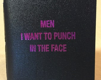 MEN I Want to Punch in The FACE