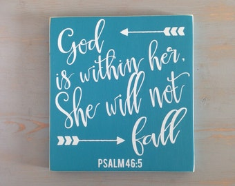 God is Within Her, She Will Not Fall Painted Wood Sign, Psalm 46:5, Christian Sign, Inspirational Sign for Women